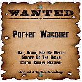Wanted (Rerecorded Version) by Porter Wagoner