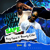 Nuh Weh Nuh Safe by Busy Signal