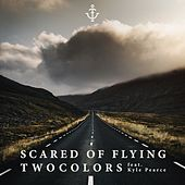 Scared of Flying de Two Colors