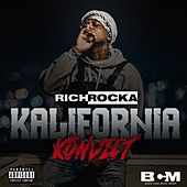 Kalifornia Konvict by Rich Rocka
