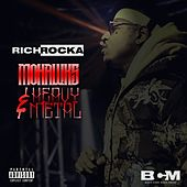 Mohawks & HeavyMetal by Rich Rocka