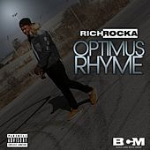 Optimus Rhyme de Rich Rocka