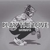 Play The Love von McbrayX