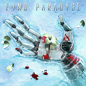 Find Paradise (Show Edit) von k?d