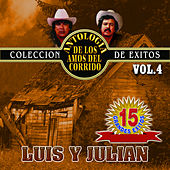 15 Exitos, Vol. 4 by Luis Y Julian