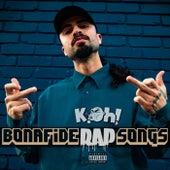Bonafide Rap Songs de Koh