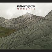Mongrel by KEN Mode