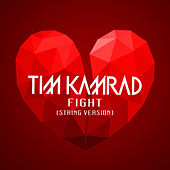 Fight (String Version) von Tim Kamrad