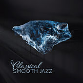 Classical Smooth Jazz by Acoustic Hits