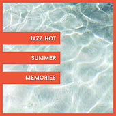 Jazz Hot Summer Memories de Jazz Lounge