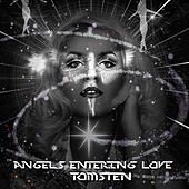Angels entering love by Dj tomsten