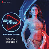 The Dance Project (Season 1: Episode 7) by Various Artists