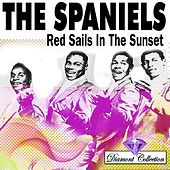 Red Sails In The Sunset by The Spaniels