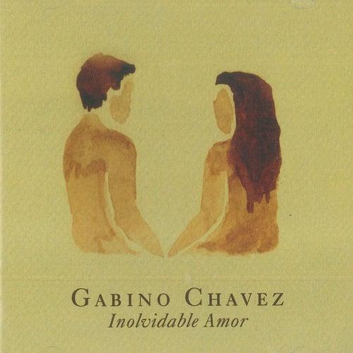 Inolvidable Amor de Gabino Chávez