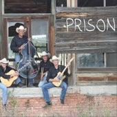 Prison by The Calf Branders