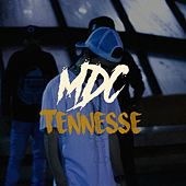 Tennesse by MDC