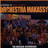 Legends Of East Africa by Orchestra Makassy