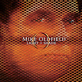 Light And Shade de Mike Oldfield