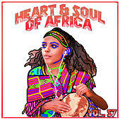 Hearts And Soul Of Africa Vol, 57 von Various Artists