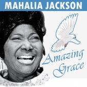 Amazing Grace di Mahalia Jackson