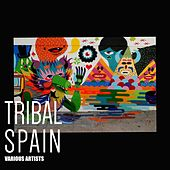 Tribal Spain by Various Artists