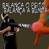 Balança o Peito e Balança a Bunda de DJ Cabide