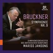 Bruckner: Symphony No. 9 in D Minor, WAB 109 (Live) von Symphonie-Orchester des Bayerischen Rundfunks