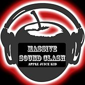 Massive Sound Clash von Apple Juice Kid
