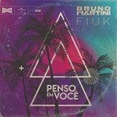 Penso Em Você (Radio Edit) de Bruno Martini