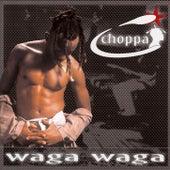 Waga Waga by Choppa