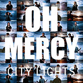 City Lights by Oh Mercy