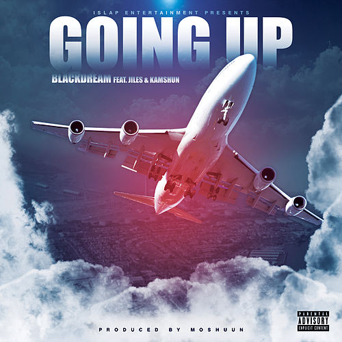 Going Up (feat. jiles & Kamshun) by Blackdream