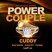 Power Couple (feat. San Quinn, Missippi & Iyesha) by Cuddy