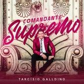 Comandante Supremo by Tarcísio Galldino