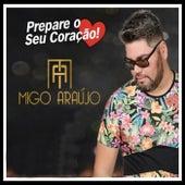 Prepare o Seu Coração by Migo Araújo