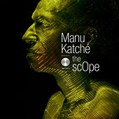 The Scope von Manu Katché