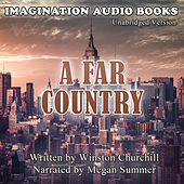 A Far Country by Imagination Audio Books
