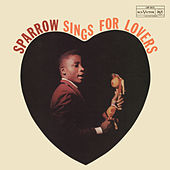 Sparrow Sings for Lovers de The Mighty Sparrow