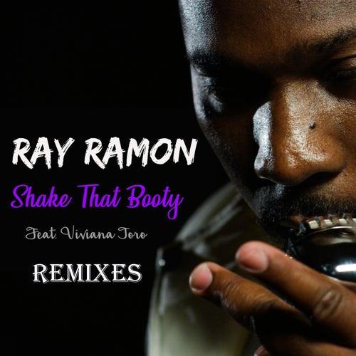 Shake That Booty (feat. Viviana Toro) [Remixes] - EP by Ray Ramon