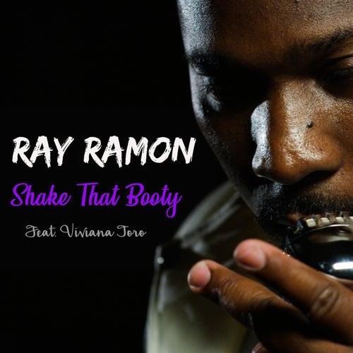 Shake That Booty (feat. Viviana Toro) by Ray Ramon