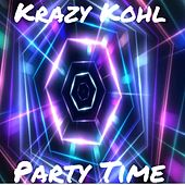 Party Time von Krazy Kohl