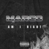 Am I Right de Marco