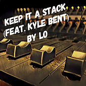 Keep It a Stack by Lo