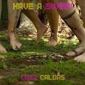Have a Sweet de Luiz Caldas