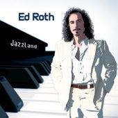 JazzLand by Ed Roth