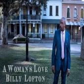 A Woman's Love by Billy Lofton