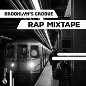 Brooklyn's Groove - Rap Mixtape de Various Artists