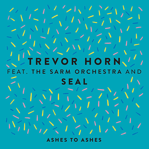 Ashes to Ashes (feat. The Sarm Orchestra & Seal) (Edit) von Trevor Horn