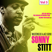 Milestones of a Jazz Legend, Vol. 5: Sonny Stitt by Sonny Stitt