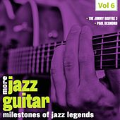 Milestones of Jazz Lagends: More Jazz Guitar, Vol. 6 by Various Artists